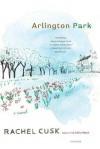 Arlington Park: A Novel - Rachel Cusk