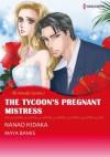The Tycoon's Pregnant Mistress (The Anetakis Tycoons #1) - Maya Banks, Hidaka Nanao