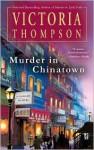 Murder in Chinatown (Gaslight Series #9) - Victoria Thompson