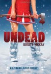 Undead - Kirsty McKay