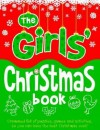 The Girls' Christmas Book - Bailey, Ellen Bailey