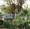 Coconut Grove: The Cottages of Miami's Subtropical Enclave - Beth Dunlop, Claudia Uribe