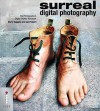 Surreal Digital Photography - Barry Huggins, Ian Probert