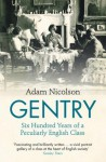 The Gentry: Stories of the English - Adam Nicolson