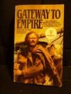 Gateway to Empire (Mass Market) - Allan W. Eckert