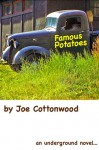 Famous Potatoes - Joe Cottonwood