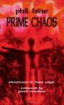 Prime Chaos: Adventures in Chaos Magic - Phil Hine, Grant Morrison