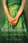 Confinement - Katharine McMahon