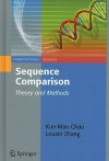 Sequence Comparison: Theory and Methods - Kun-Mao Chao, Louxin Zhang