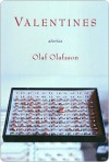 Valentines: Stories - Olaf Olafsson