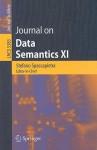 Journal on Data Semantics XI - Stefano Spaccapietra, Terry Halpin, Steffen Staab, Vojtech Svatek, John F. Roddick, Pavel Shvaiko, Jeff Z. Pan, Philippe Thiran