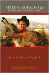 Making Burros Fly: Cleveland Amory, Animal Rescue Pioneer - Julie Hoffman Marshall, Cleveland Amory, Wayne Pacelle