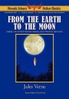 From The Earth To The Moon Phoenix Science Fiction Classics (With Notes And Critical Essays) - Paul Cook, Alexei Panshin, Cory Panshin, Jules Verne