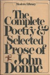 The Complete Poetry and Selected Prose of John Donne - John Donne, Charles M. Coffin
