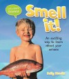 Smell It! (Let's Start Science) - Sally Hewitt