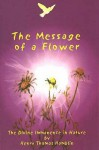 The Message of a Flower - Henry Thomas Hamblin