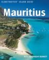 Mauritius (Globetrotter Island Guide) - Pete Bennett, Lindsay Bennett, Bruce Elder