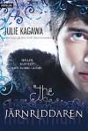 Järnriddaren (Iron Fey, #4) - Julie Kagawa