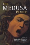 The Medusa Reader (Culture Work) - Marjorie Garber, Nancy J. Vickers