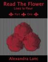 Read the Flower: The Beautiful Beginning (Fleur Passages #1) - Alexandra Lanc