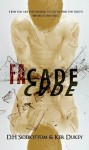 Facade - D.H. Sidebottom, Ker Dukey