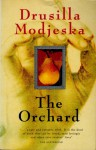 The Orchard - Drusilla Modjeska