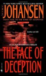 The Face of Deception (Eve Duncan) - Iris Johansen