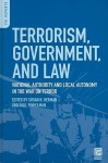 Terrorism, Government, and Law: National Authority and Local Autonomy in the War on Terror - Susan N. Herman, Paul Finkelman