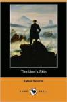 The Lion's Skin (Dodo Press) - Rafael Sabatini