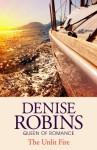 The Unlit Fire - Denise Robins