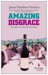 Amazing Disgrace - James Hamilton-Paterson
