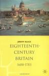 Eighteenth Century Britain, 1688 1783 - Jeremy Black