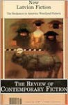 The Review of Contemporary Fiction (Spring 1998): New Latvian Fiction - Nora Ikstena, John O'Brien, Rita Laima Krievina