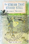 The Stream That Stood Still - Beverley Nichols, Richard Kennedy