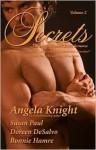 Secrets (Volume, #2) - Angela Knight, Susan Paul, Doreen DeSalvo, Bonnie Hamre