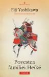 Povestea familiei Heike (Romanian Edition) (Biblioteca Polirom) - Eiji Yoshikawa, Lorena Lupu