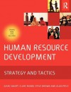 Human Resource Development: Strategy and Tactics - Juani Swart, Steve Brown