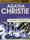 The Mystery of the Blue Train - Michael Bakewell, Maurice Denham, Sara M. Harvey, Agatha Christie