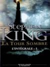 La Tour Sombre, l'Intégrale - Tome 1 - Marie de Prémonville, Stephen King