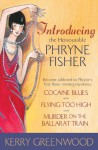 Introducing the Honourable Phryne Fisher: Miss Fisher's Murder Mysteries 1, 2 & 3 - Kerry Greenwood