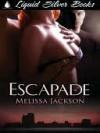 Escapade - Melissa Jackson