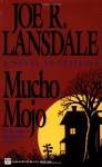 Mucho Mojo (Hap Collins and Leonard Pine, #2) - Joe R. Lansdale