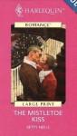 The Mistletoe Kiss - Betty Neels