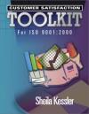 Customer Satisfaction Toolkit for ISO 9001: 2000 - Sheila Kessler