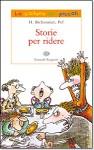 Storie per ridere - Henriette Bichonnier, Giulio Lughi, Pef
