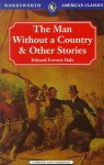 The Man Without a Country & Other Stories (Classics Library (NTC)) - Edward Everett Hale