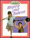 Keeping Your Balance - Julian Rowe, Molly Perham