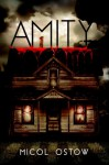 Amity - Micol Ostow