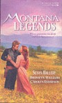 Montana Legends - Susan Mallery, Bronwyn Williams, Carolyn Davidson