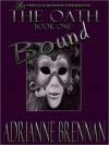 Oath: Book 1: Oath - Adrianne Brennan